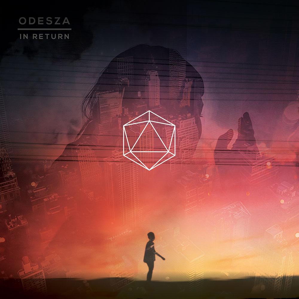 Odesza In Return